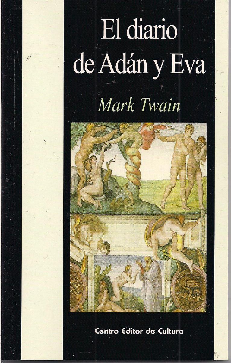 el-diario-de-adan-y-eva-mark-twain-libro-nuevo-4155-mla145336313_2544-f